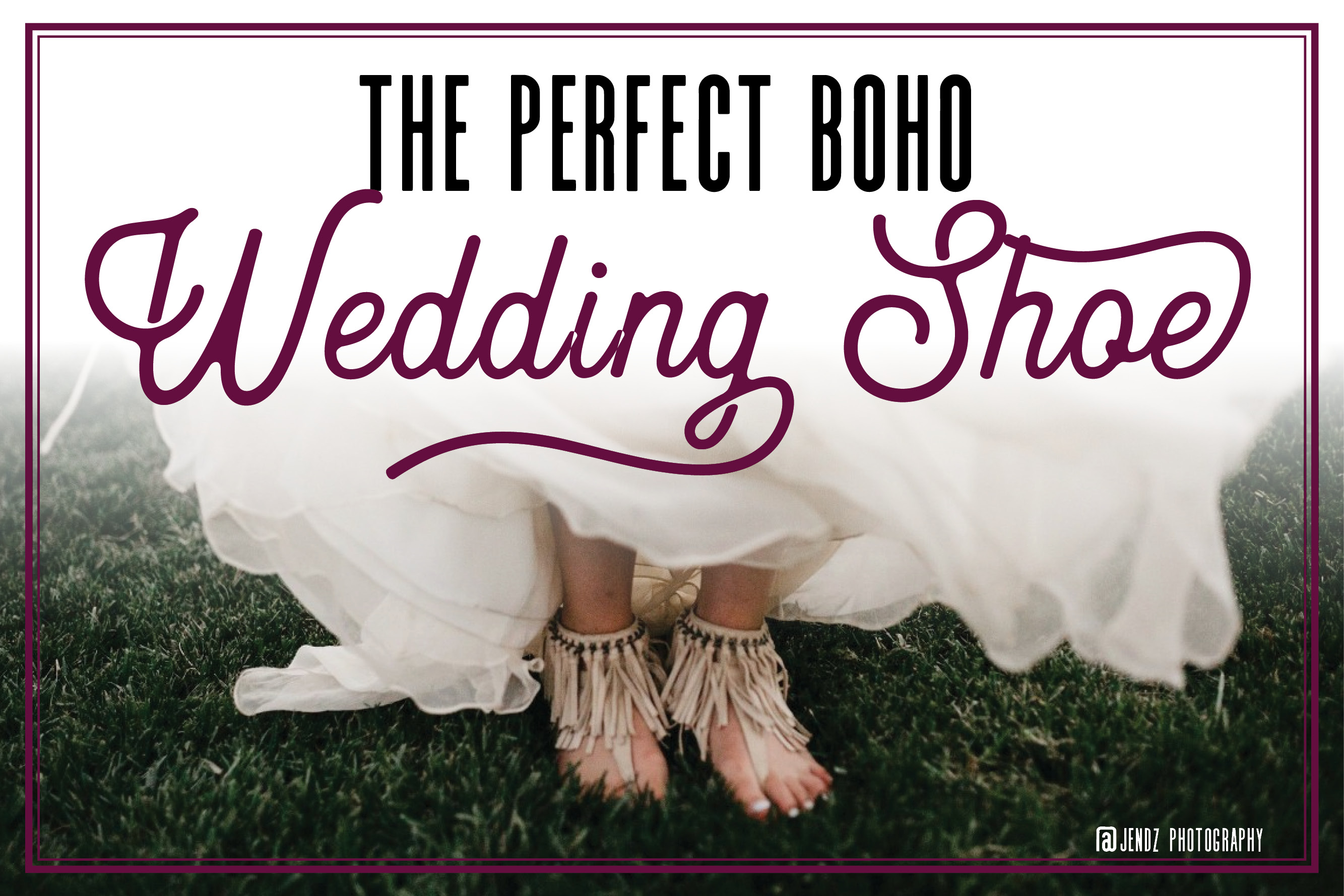 The Perfect Boho Wedding Shoe
