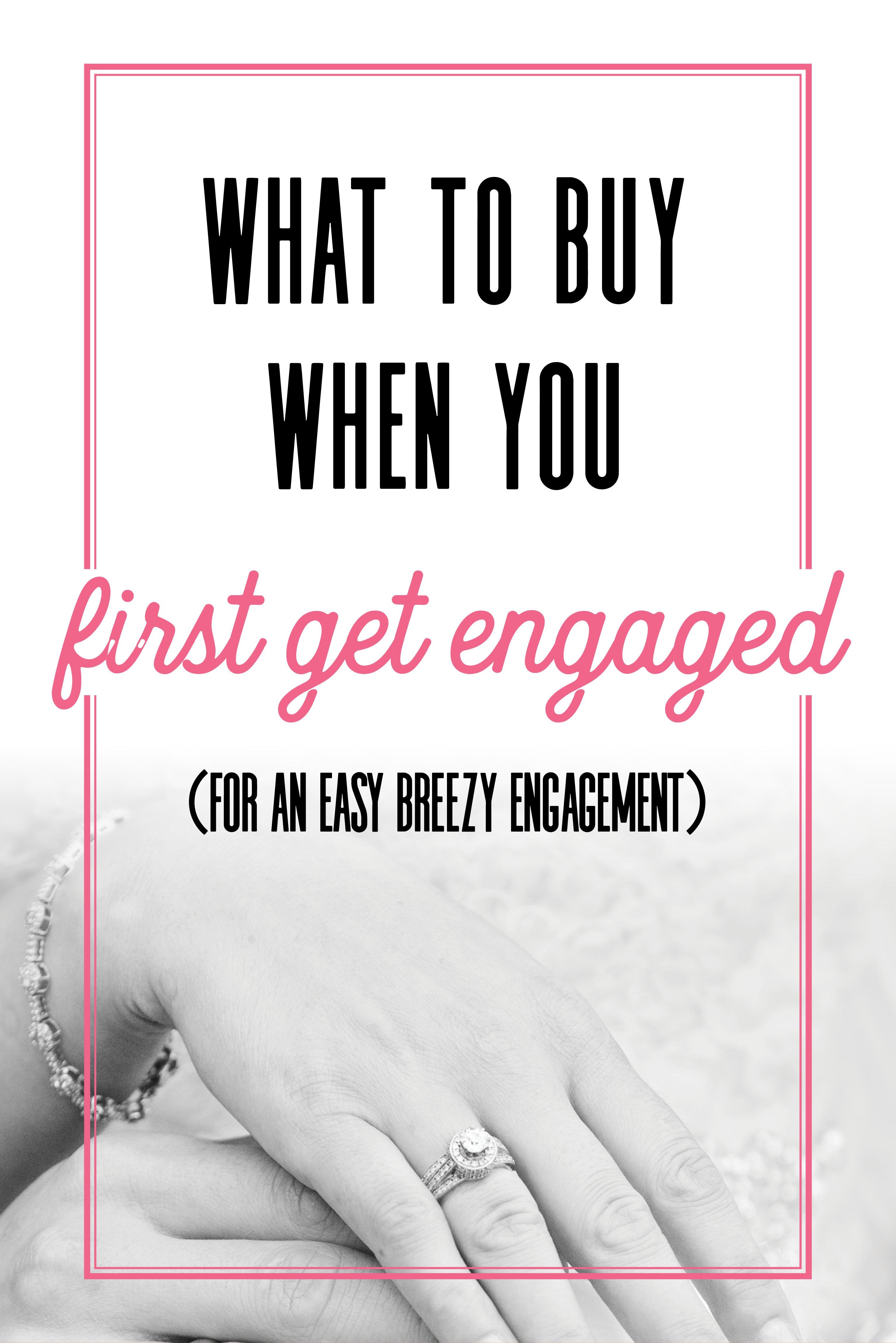 what to buy when you first get engaged