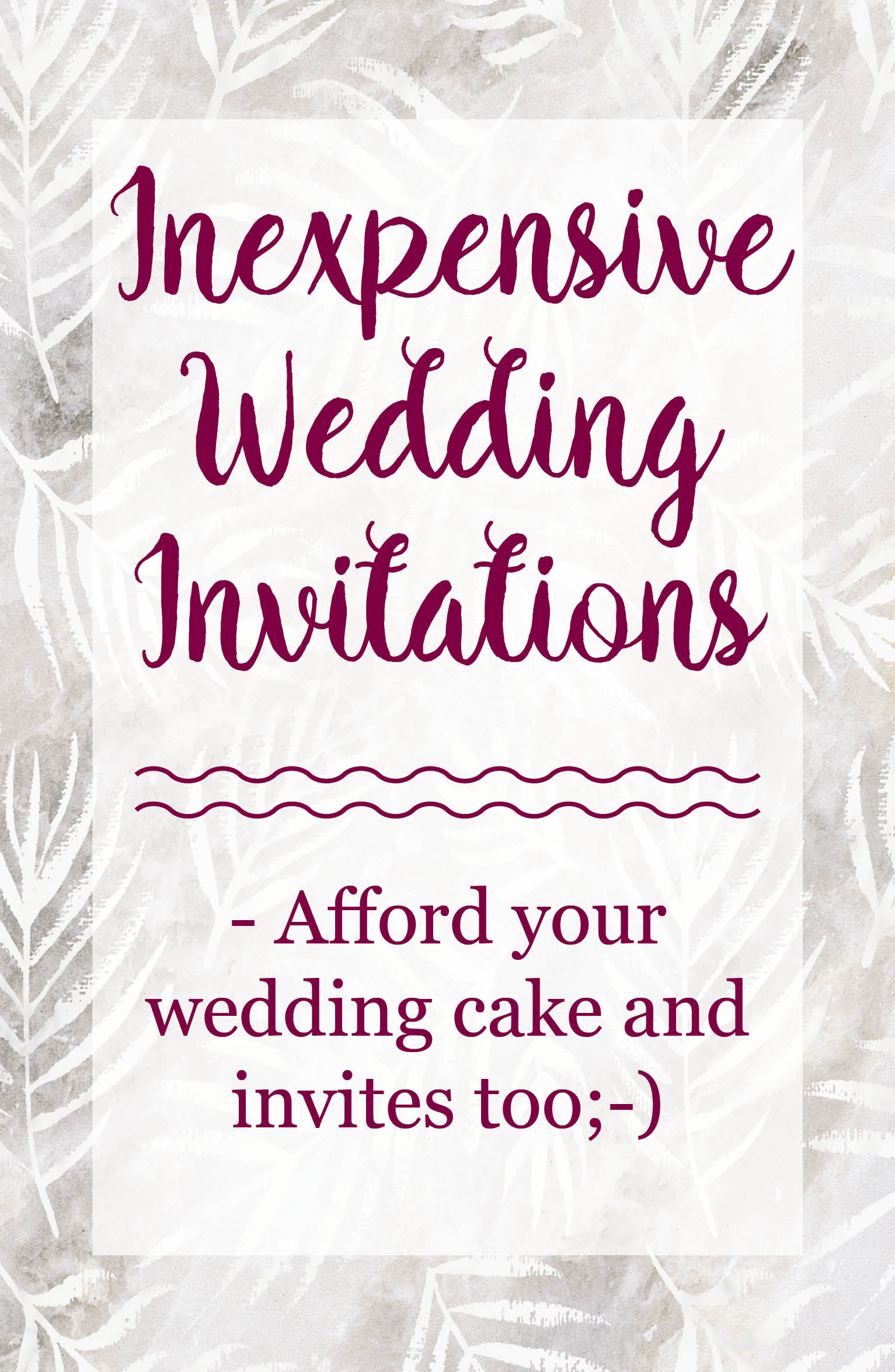 Inexpensive Wedding Invitations - Have the best and stay on budget!