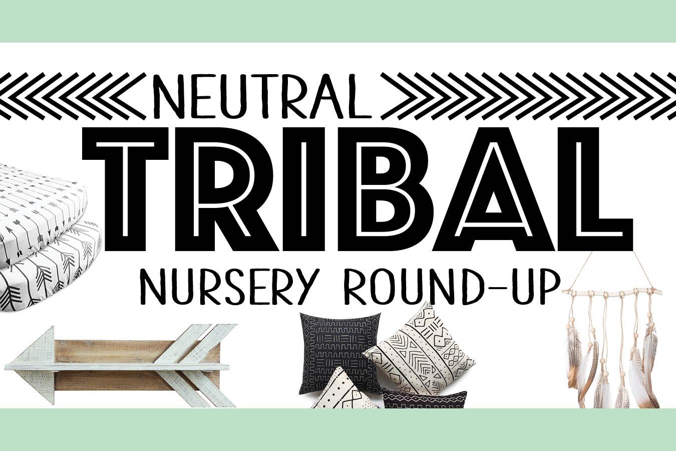 Neutral Tribal Nursery Round Up