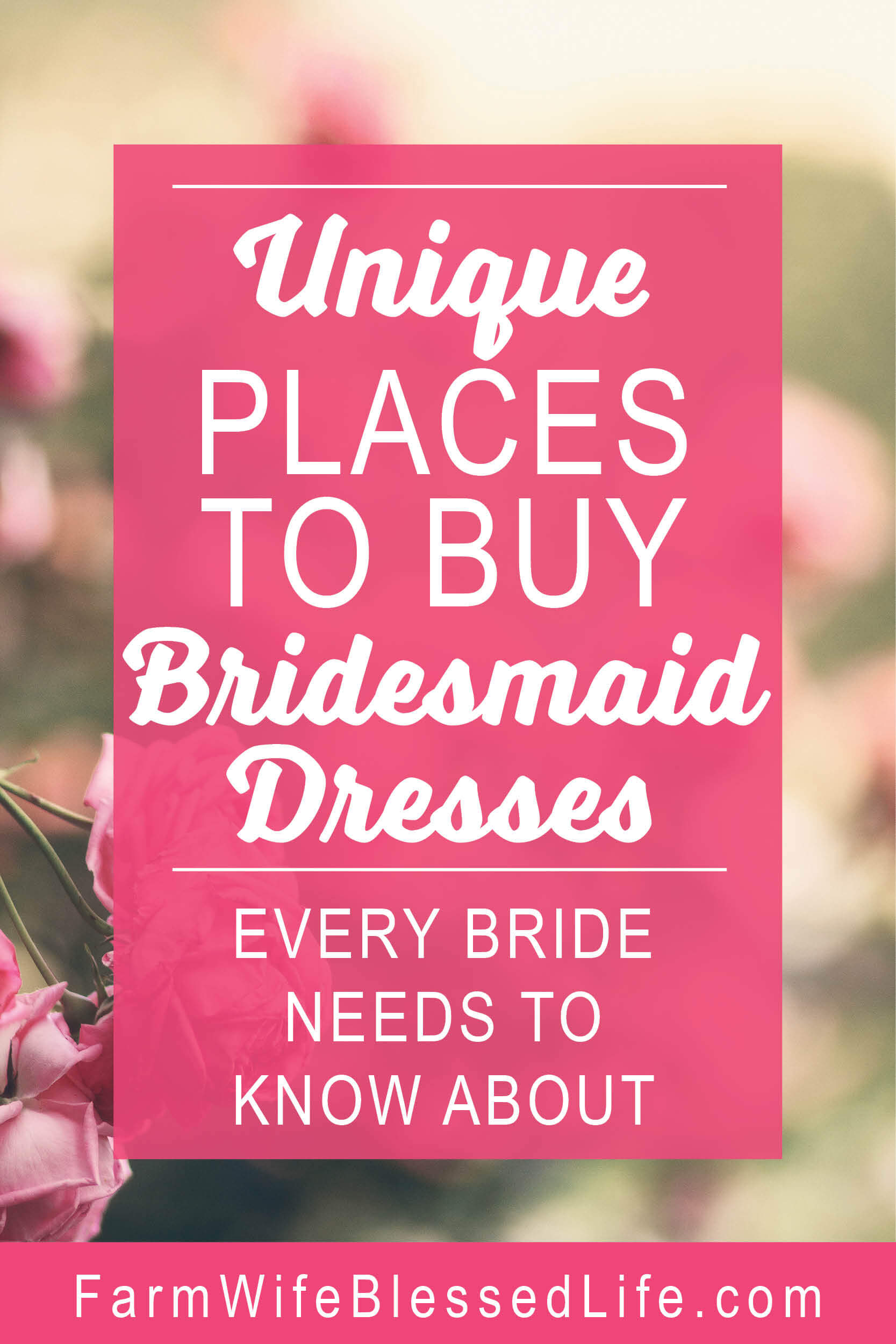 Unique Places to Buy Bridesmaid Dresses Every Bride Needs to Know About