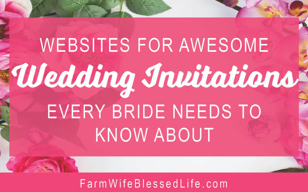 Websites for Awesome Wedding Invitations Every Bride Needs to Know About