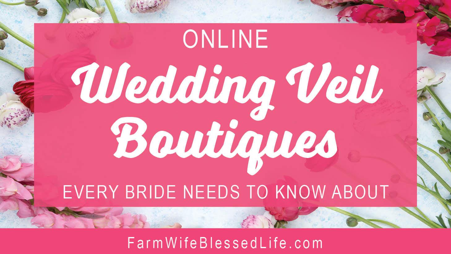 Online Wedding Veil Boutiques