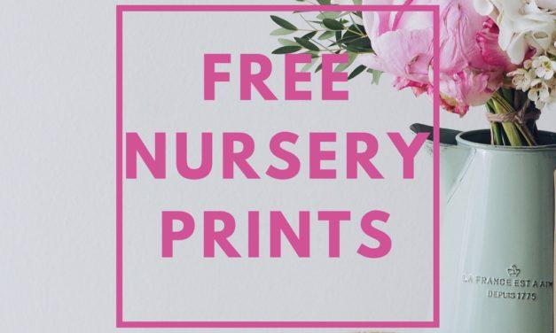 Free Nursery Printables – Spring 2018
