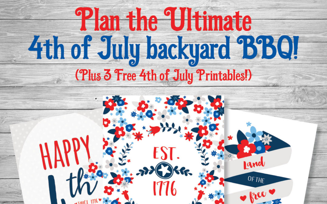Throw the Ultimate 4th of July Backyard BBQ