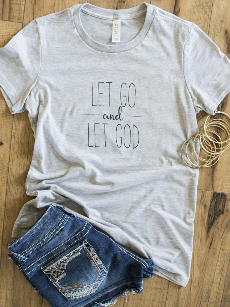 Let Go and Let God Tshirt - Cute Spiritual Tshirt